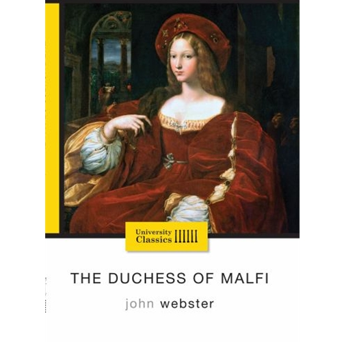 the type of marriage and love triangles in two plays the duchess of malfi by john webster and the te But only two – webster the public had become familiar with the notion of romantic love in marriage through 6 john webster, the duchess of malfi, c.